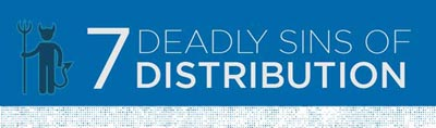 7_Deadly_Sins_of_Distribution_Infographic-featured